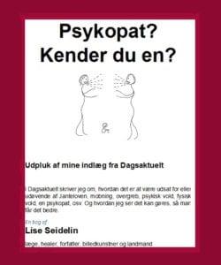 Psykopat - Generelt om psykopater, psykopati og psykopatiske træk - Og hjælp